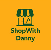 SHOP WITH DANNY